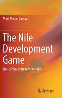 The Nile Development Game: Tug-of-War or Benefits for All?
