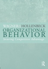 Organizational Behavior: Securing Competitive Advantage