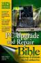 PC Upgrade and Repair Bible