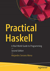 Practical Haskell: A Real World Guide to Programming