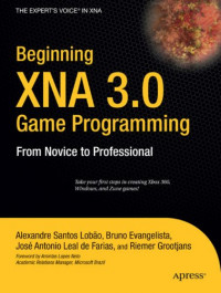 Beginning XNA 3.0 Game Programming: From Novice to Professional (Beginning from Novice to Professional)