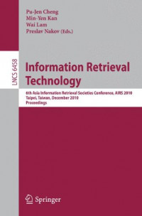 Information Retrieval Technology: 6th Asia Information Retrieval Societies Conference