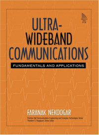Ultra-Wideband Communications: Fundamentals and Applications (Communications Engineering and Emerging Technologies)