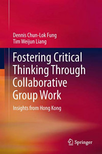 Fostering Critical Thinking Through Collaborative Group Work: Insights from Hong Kong