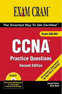 CCNA Practice Questions Exam Cram 2 (2nd Edition)