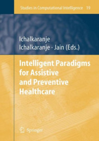 Intelligent Paradigms for Assistive and Preventive Healthcare (Studies in Computational Intelligence)