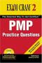 PMP Practice Questions Exam Cram 2 (Exam Cram 2)