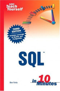 Sams Teach Yourself SQL in 10 Minutes, Third Edition