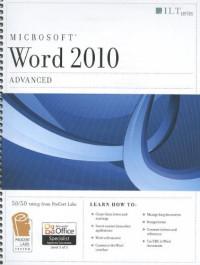 Word 2010: Advanced: MOS Edition (Ilt)