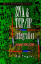 SNA & TCP/IP Integration Handbook