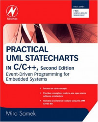 Practical UML Statecharts in C/C++, Second Edition: Event-Driven Programming for Embedded Systems
