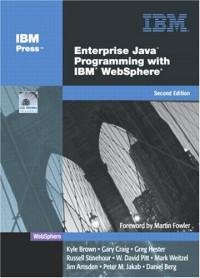 Enterprise Java Programming with IBM WebSphere, Second Edition
