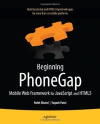 Beginning PhoneGap: Mobile Web Framework for JavaScript and HTML5