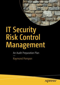 IT Security Risk Control Management: An Audit Preparation Plan
