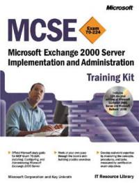 MCSE Training Kit—Microsoft Exchange 2000 Server Implementation and Administration