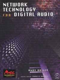 Network Technology for Digital Audio (Music Technology)