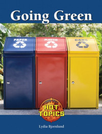 Going Green (Hot Topics)