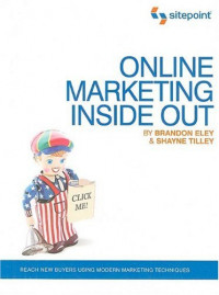 Online Marketing Inside Out (Online Marketing: Sitepoint)