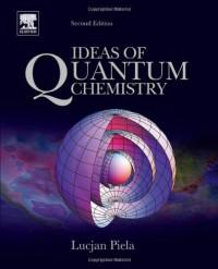 Ideas of Quantum Chemistry, Second Edition