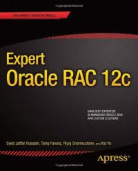 Expert Oracle RAC 12c (The Expert's Voice)