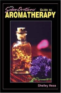 SalonOvations' Guide to Aromatherapy