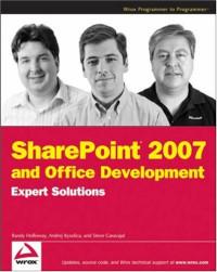 SharePoint 2007 and Office Development Expert Solutions (Programmer to Programmer)