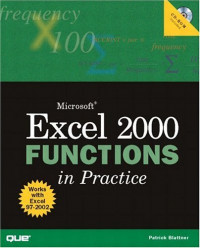 Microsoft Excel 2000 Functions in Practice (Que Quick Reference)