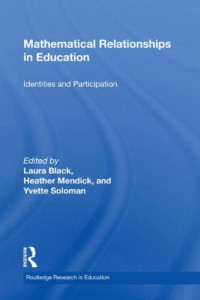 Mathematical Relationships in Education: Identities and Participation (Routledge Research in Education)