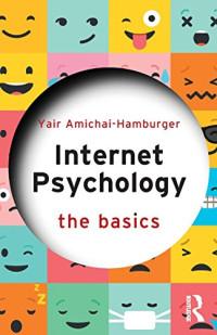Internet Psychology (The Basics)