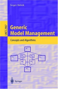 Generic Model Management: Concepts and Algorithms (Lecture Notes in Computer Science)