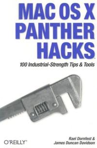 Mac OS X Panther Hacks: 100 Industrial Strength Tips & Tools