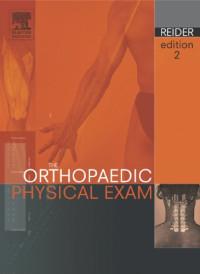 The Orthopaedic Physical Exam