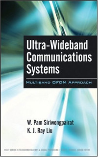 Ultra-Wideband Communications Systems: Multiband OFDM Approach (Wiley Series in Telecommunications & Signal Processing)