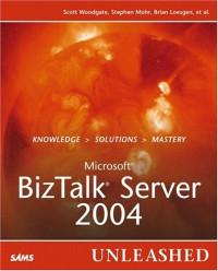 Microsoft BizTalk Server 2004 Unleashed