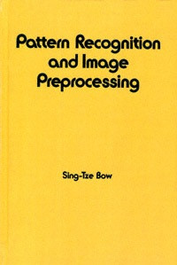 Pattern Recognition and Image Preprocessing (Electrical and Computer Engineering)