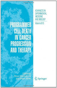 Programmed Cell Death in Cancer Progression and Therapy (Advances in Experimental Medicine and Biology)