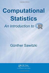 Computational Statistics: An Introduction to R