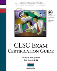 Clsc Exam Certification Guide (Cisco Career Certification)