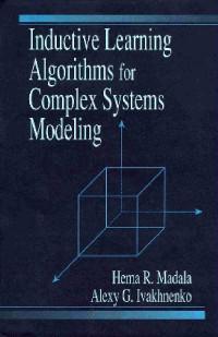 Inductive Learning Algorithms for Complex System Modeling