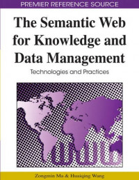 The Semantic Web for Knowledge and Data Management: Technologies and Practices