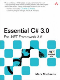 Essential C# 3.0: For .NET Framework 3.5 (2nd Edition)
