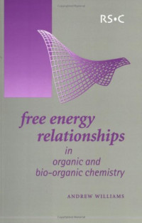 Free Energy Relationships in Organic and Bioorganic Chemistry