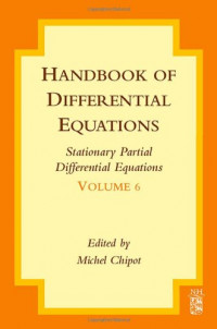 Handbook of Differential Equations: Stationary Partial Differential Equations, Volume 6