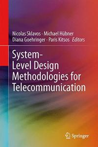 System-Level Design Methodologies for Telecommunication