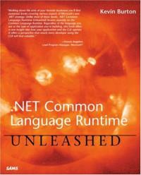 .NET Common Language Runtime Unleashed