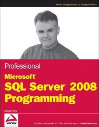 Professional Microsoft SQL Server 2008 Programming (Wrox Programmer to Programmer)