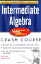 Schaum's Easy Outlines: Intermediate Algebra