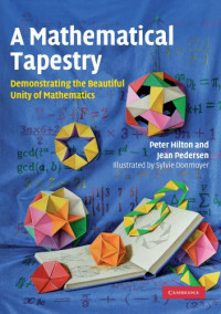 A Mathematical Tapestry: Demonstrating the Beautiful Unity of Mathematics