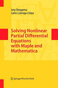 Solving Nonlinear Partial Differential Equations with Maple and Mathematica