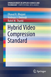 Hybrid Video Compression Standard (SpringerBriefs in Applied Sciences and Technology)